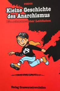 Cover von Kleine Geschichte des Anarchismuss aus dem Verlag Graswurzelrevolution