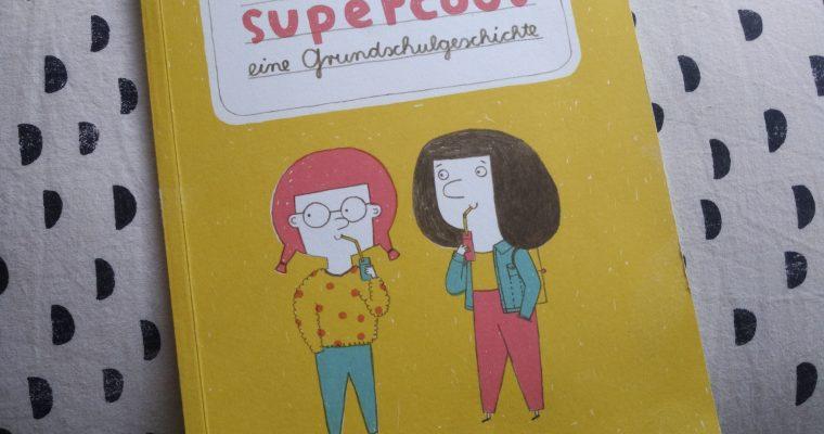 supercool – eine Grundschulgeschichte