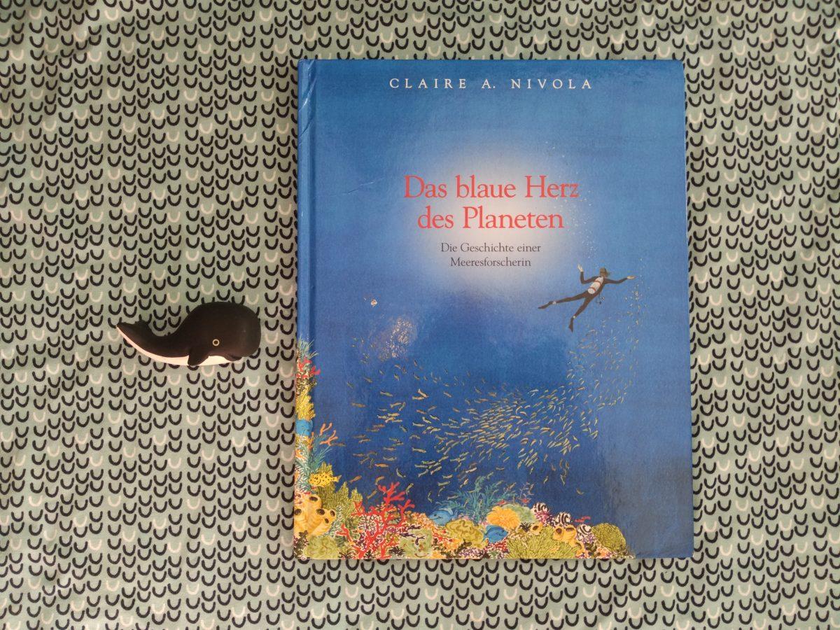 Das blaue Herz des Planeten. Die Geschichte einer Meeresforscherin.