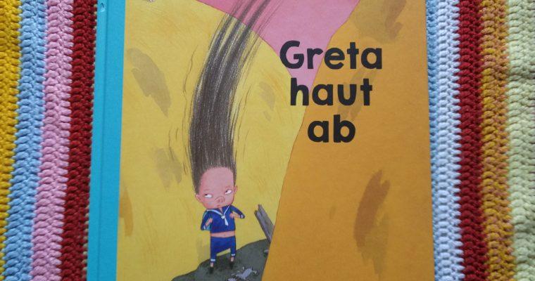 Wie Greta eines Tages abhaut