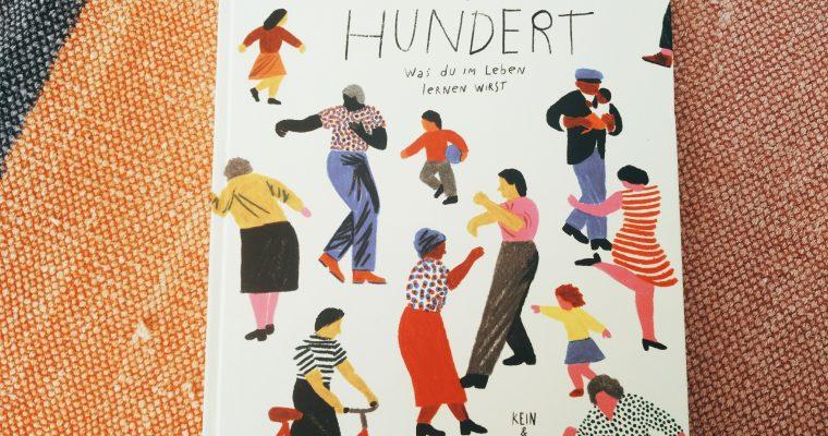 Hundert: Ein Bilderbuch für Großeltern und Enkelkinder