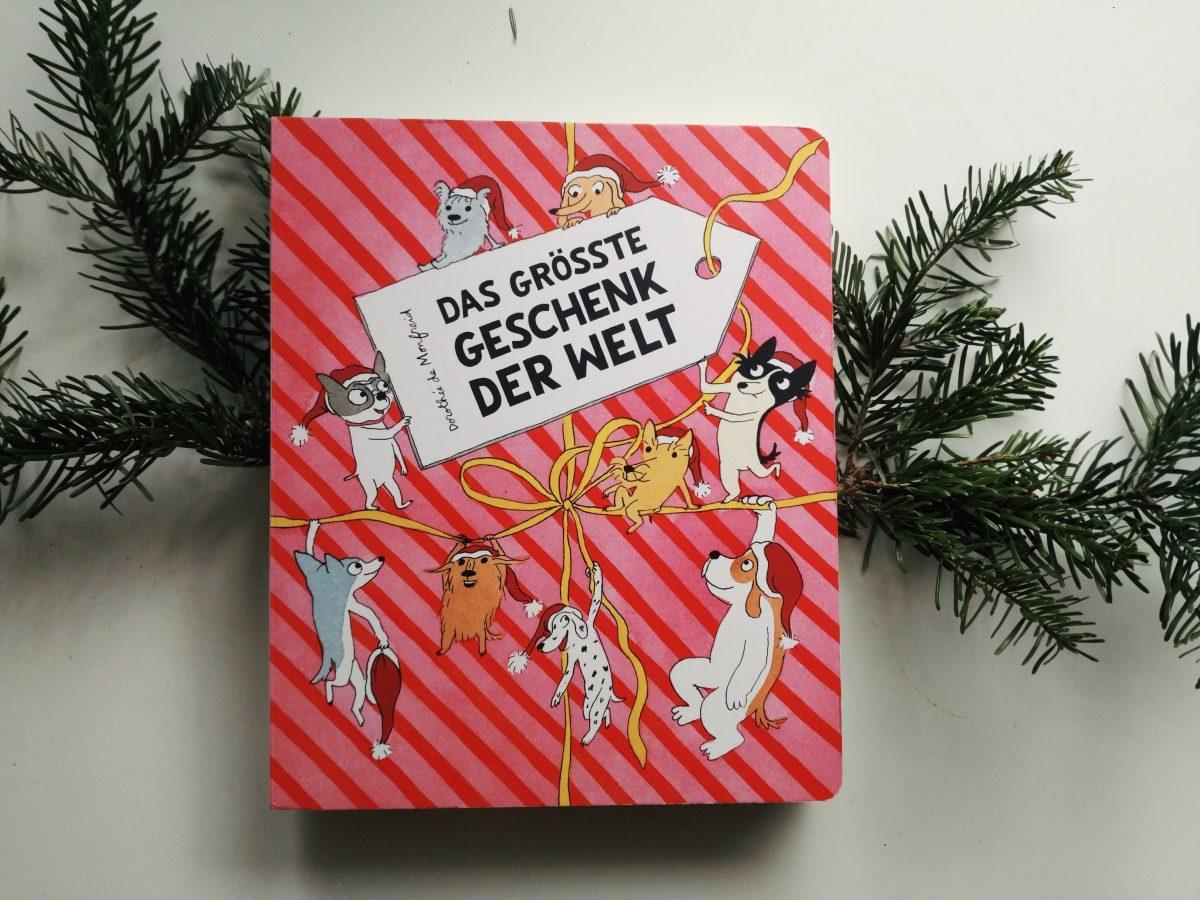 Buch Geschenk Weihnachten.Weihnachten Mit Der Hundebande Das Größte Geschenk Der Welt Buuu Ch